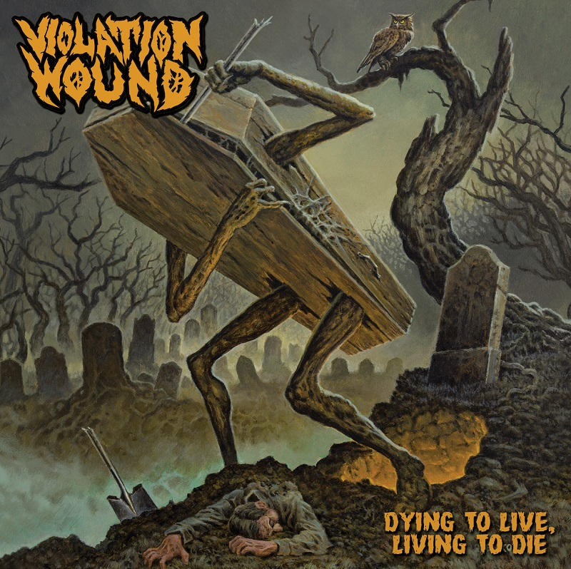 Violation Wound - Dying To Live Living To Die - Tous Droits Réservés